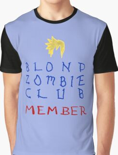 Blond Zombie Club- Member Graphic T-Shirt