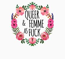 Queer and Femme as Fuck Women's Relaxed Fit T-Shirt