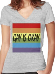 Gay Is Okay  Women's Fitted V-Neck T-Shirt