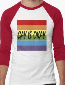 Gay Is Okay  Men's Baseball ¾ T-Shirt