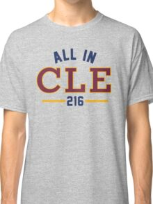 All in CLE 216 Classic T-Shirt