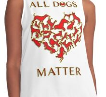 ALL DOGS MATTER <3 Contrast Tank