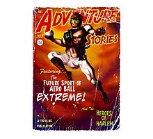Adventure Stories Aero Ball eXtreme Photographic Print