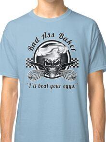 Bad Ass Baker: Skull 1 Classic T-Shirt