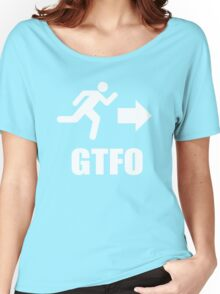 GTFO Women's Relaxed Fit T-Shirt