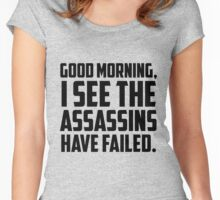 I SeeThe Assassins Have Failed Women's Fitted Scoop T-Shirt