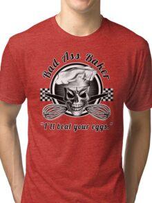 Bad Ass Baker: Skull 3 Tri-blend T-Shirt