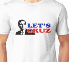 Let's Cruz Ted Cruz Unisex T-Shirt
