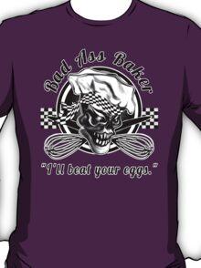 Bad Ass Baker: Skull 5 T-Shirt