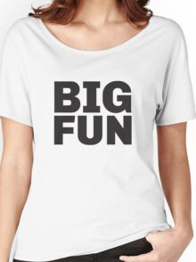 Big Fun Women's Relaxed Fit T-Shirt