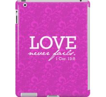 Love Never Fails iPad Case/Skin