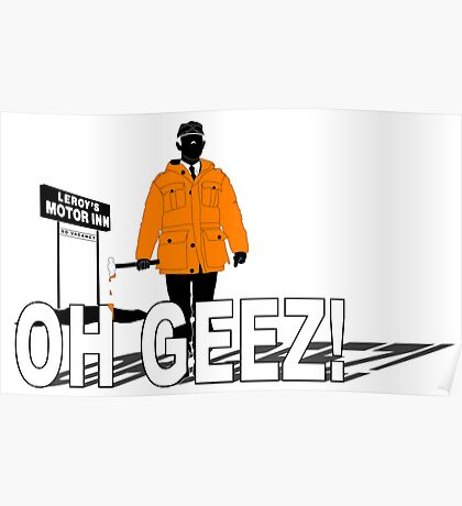 Oh Geez Poster