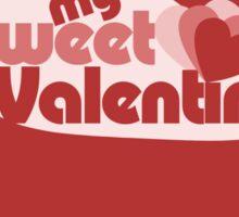 My sweet Valentine Sticker