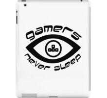 gamers never sleep iPad Case/Skin