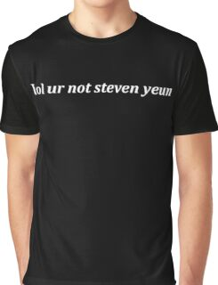 lol ur not steven yeun - 1 Graphic T-Shirt