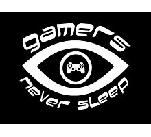 gamers never sleep white edition Photographic Print