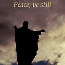 Peace; be still by Samantha Higgs