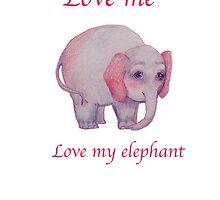 Love me Love my elephant by Monica Batiste