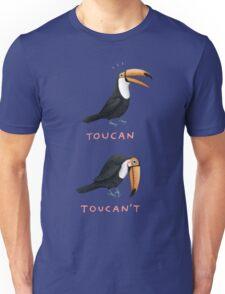 Toucan Toucan't Unisex T-Shirt