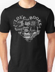 LOVE BOOKS Unisex T-Shirt