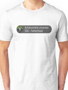 Achievement unlocked (Father hood) Unisex T-Shirt