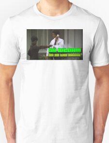 Bitch!!! T-Shirt
