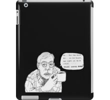 Relative wisdom at a family gathering iPad Case/Skin