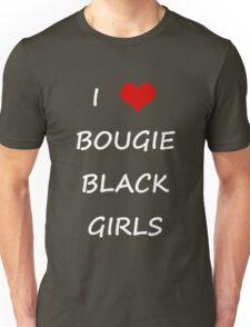 I LOVE BOUGIE BLACK GIRLS (BLACK) Unisex T-Shirt