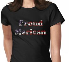 PROUD MERICAN Womens Fitted T-Shirt