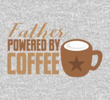 Father powered by COFFEE Kids Tee