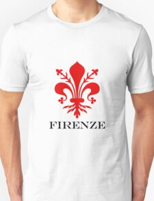 FIRENZE - FLORENCE - ITALY Unisex T-Shirt