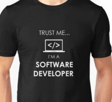 TRUST ME I'M A SOFTWARE DEVELOPER Unisex T-Shirt