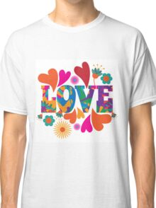 Sixties style mod pop art psychedelic colorful Love text design Classic T-Shirt