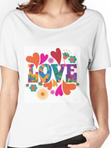 Sixties style mod pop art psychedelic colorful Love text design Women's Relaxed Fit T-Shirt
