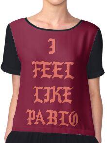 I FEEL LIKE PABLO - Large Chiffon Top