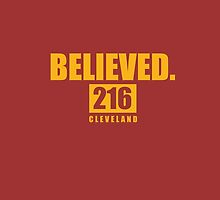 BELIEVED.  - Cleveland - Finals tee by integralapparel