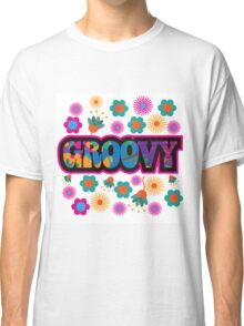 Sixties style mod pop art psychedelic colorful Groovy text design Classic T-Shirt