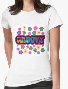Sixties style mod pop art psychedelic colorful Groovy text design Womens Fitted T-Shirt