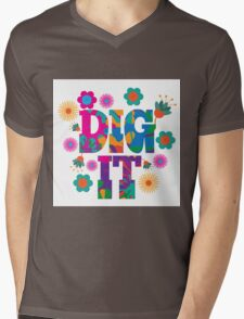 Sixties style mod pop art psychedelic colorful Dig It text design Mens V-Neck T-Shirt