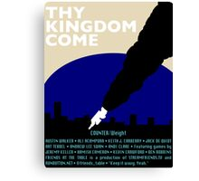 COUNTER/Weight - Thy Kingdom Come Canvas Print