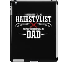 best gift for hairstylist iPad Case/Skin