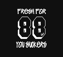 Fresh for 88 you suckers [wht] - Boogie Down Productions Unisex T-Shirt