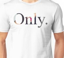 Only Unisex T-Shirt