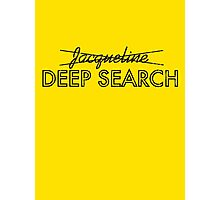Deep Search  Photographic Print