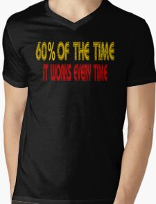 60% Of The Time It Works Every Time - Anchorman Mens V-Neck T-Shirt