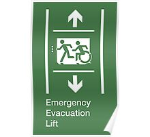 Emergency Evacuation Lift Sign, Left Hand Down and Up Arrows, with the Accessible Means of Egress Icon and Running Man, part of the Accessible Exit Sign Project Poster