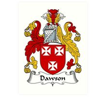 Dawson Coat of Arms / Dawson Family Crest Art Print