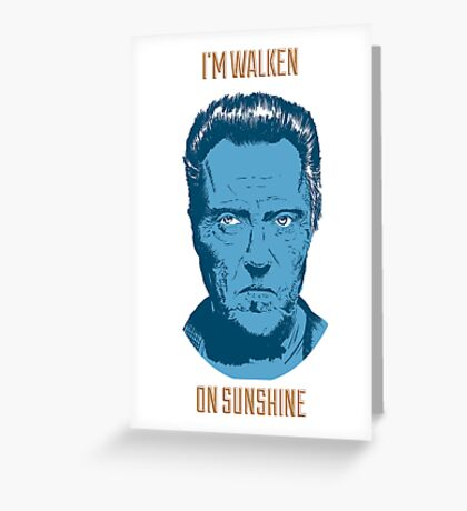 Walken On Sunshine Greeting Card