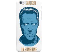 Walken On Sunshine iPhone Case/Skin