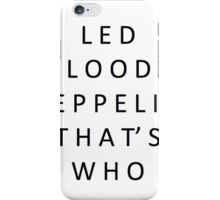 Led Bloody Zeppelin iPhone Case/Skin